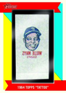 2013 Topps Heritage 1964 Topps Tattoo Buyback